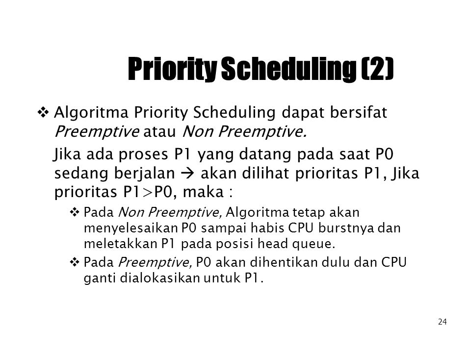 Priority Scheduling (2)