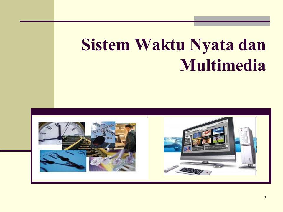 Sistem Waktu Nyata dan Multimedia