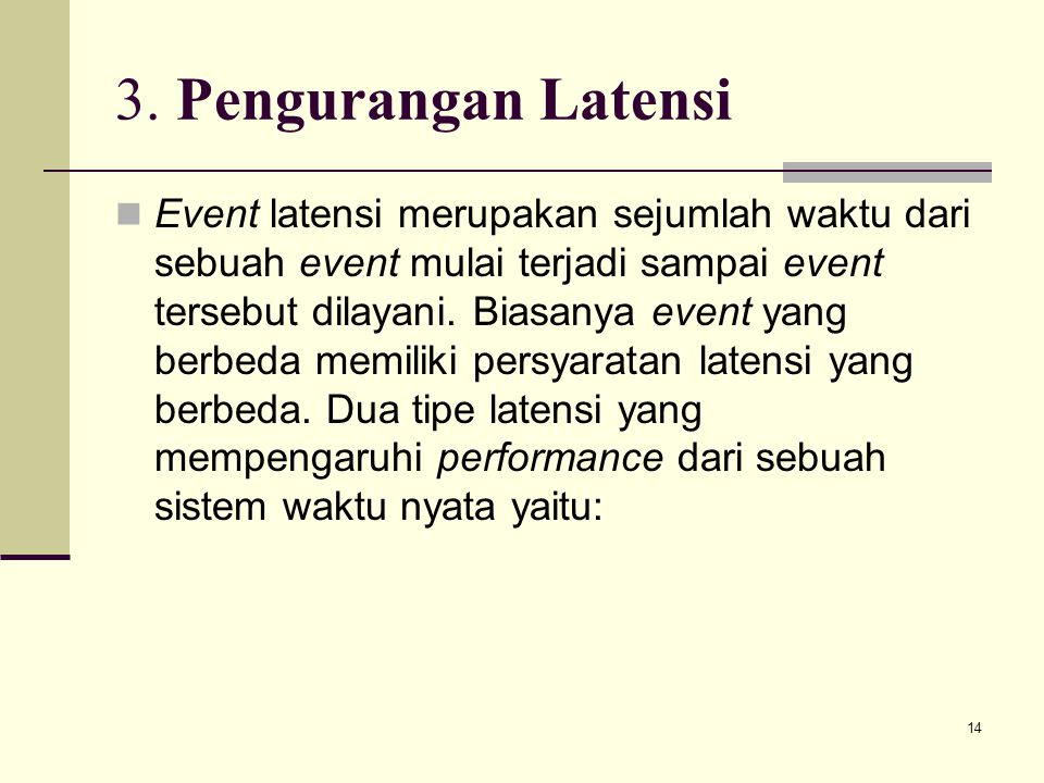 3. Pengurangan Latensi
