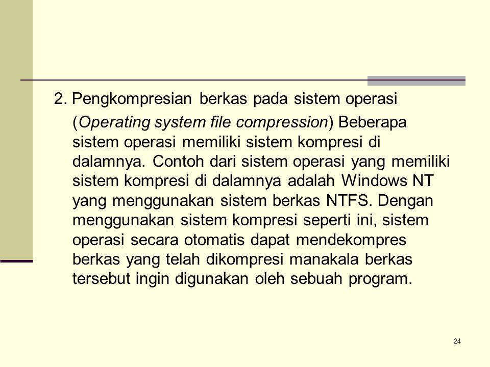 2. Pengkompresian berkas pada sistem operasi