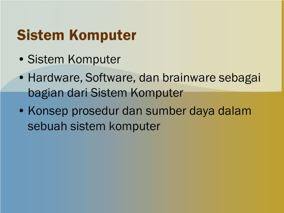 Sistem Komputer Sistem Komputer