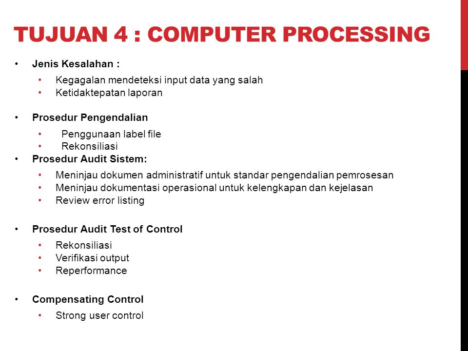 Tujuan 4 : Computer Processing