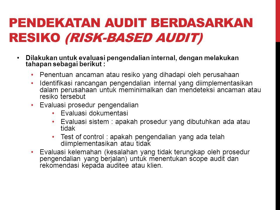 Pendekatan audit berdasarkan resiko (Risk-Based Audit)