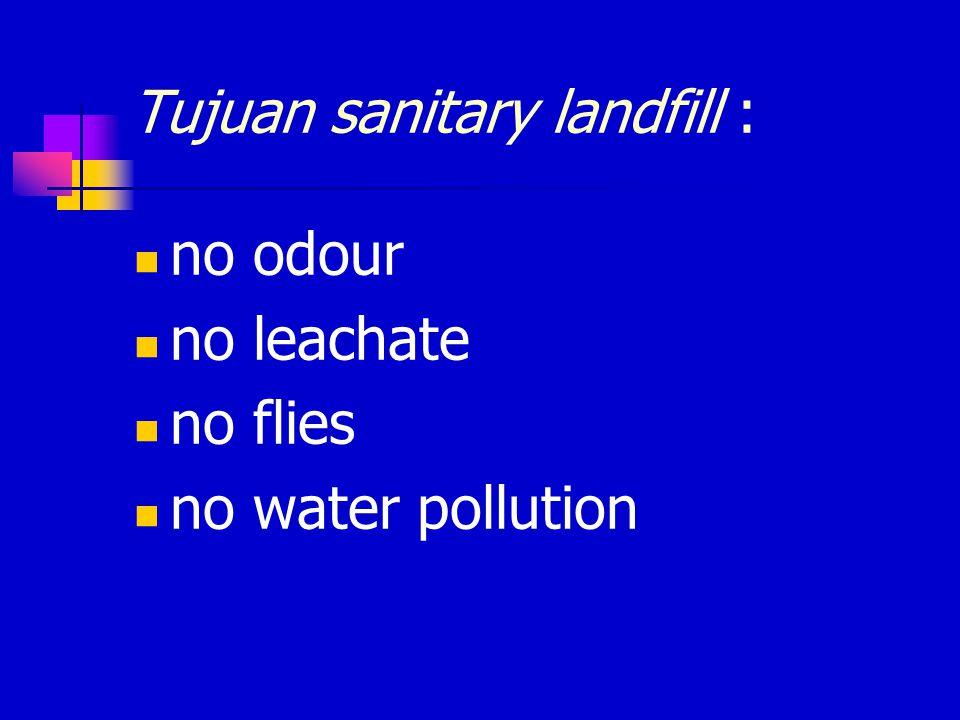 Tujuan sanitary landfill :