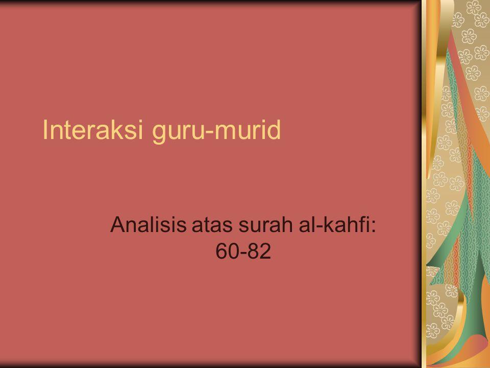 Analisis atas surah al-kahfi: 60-82