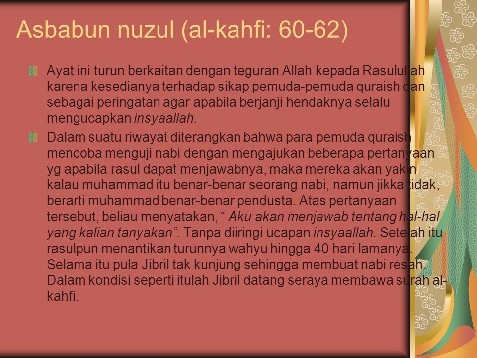 Asbabun nuzul (al-kahfi: 60-62)