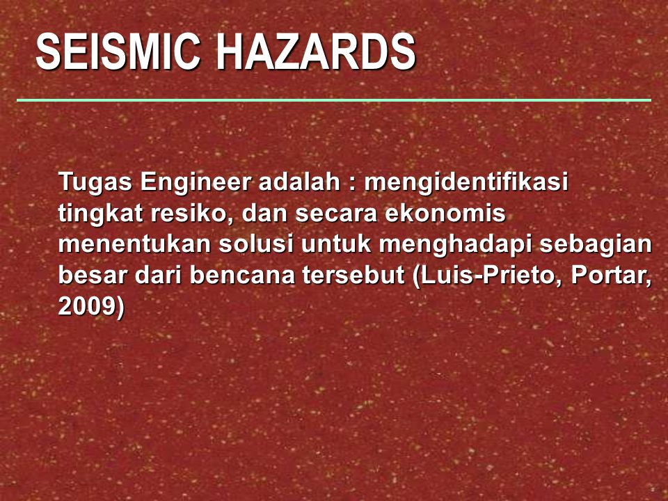 SEISMIC HAZARDS