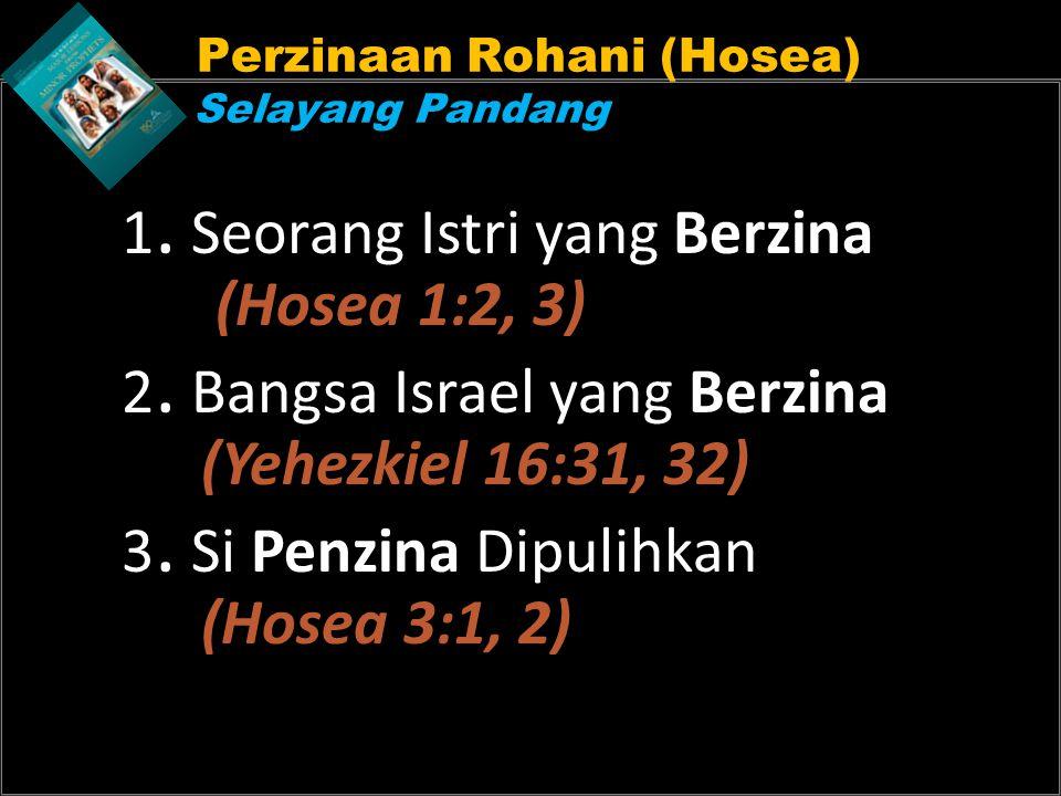 Perzinaan Rohani (Hosea) Selayang Pandang