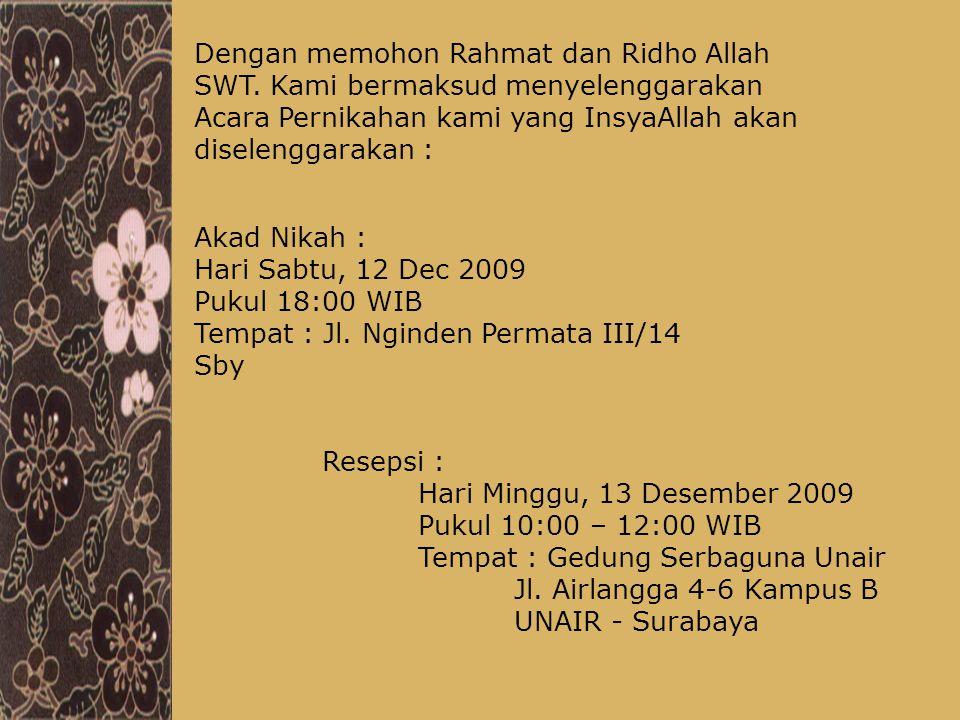 Dengan memohon Rahmat dan Ridho Allah SWT