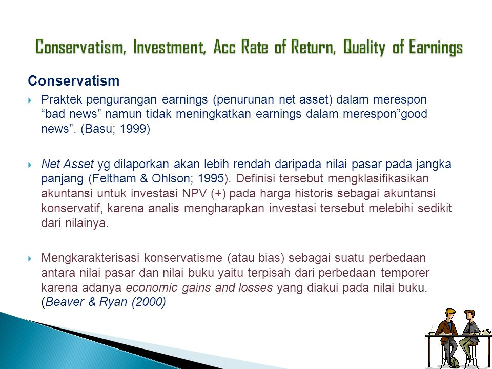 Conservatism, Investment, Acc Rate of Return, Quality of Earnings