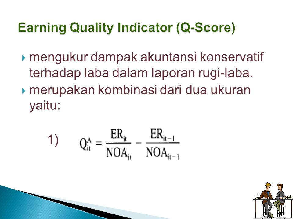 Earning Quality Indicator (Q-Score)