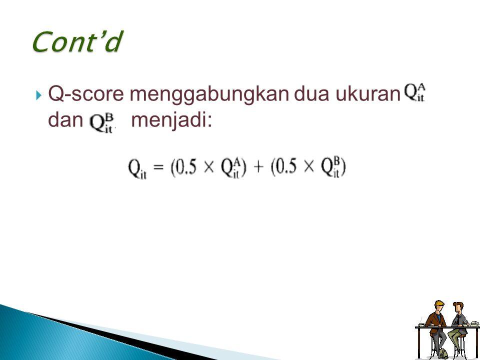 Cont'd Q-score menggabungkan dua ukuran dan menjadi: