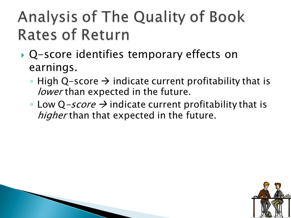 Analysis of The Quality of Book Rates of Return