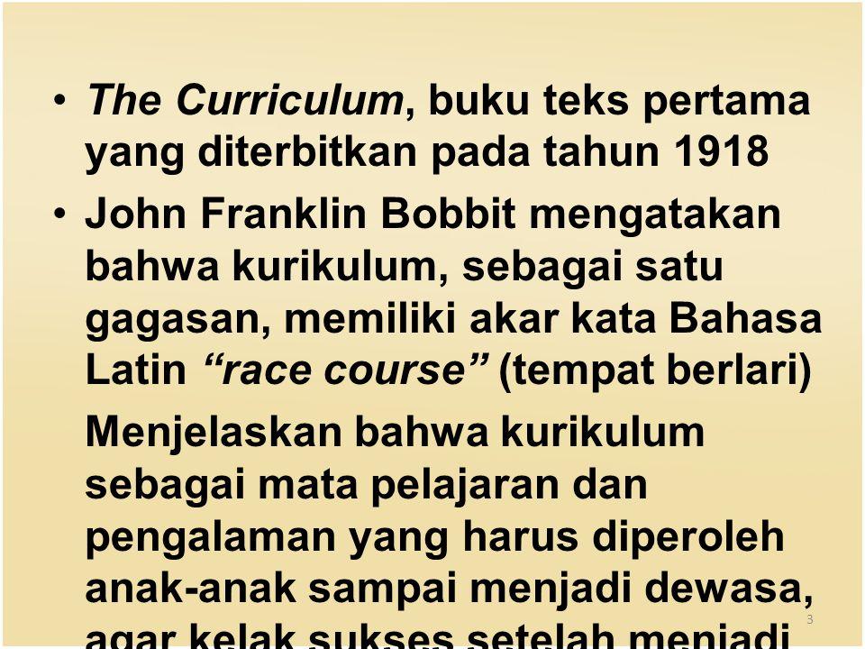 The Curriculum, buku teks pertama yang diterbitkan pada tahun 1918