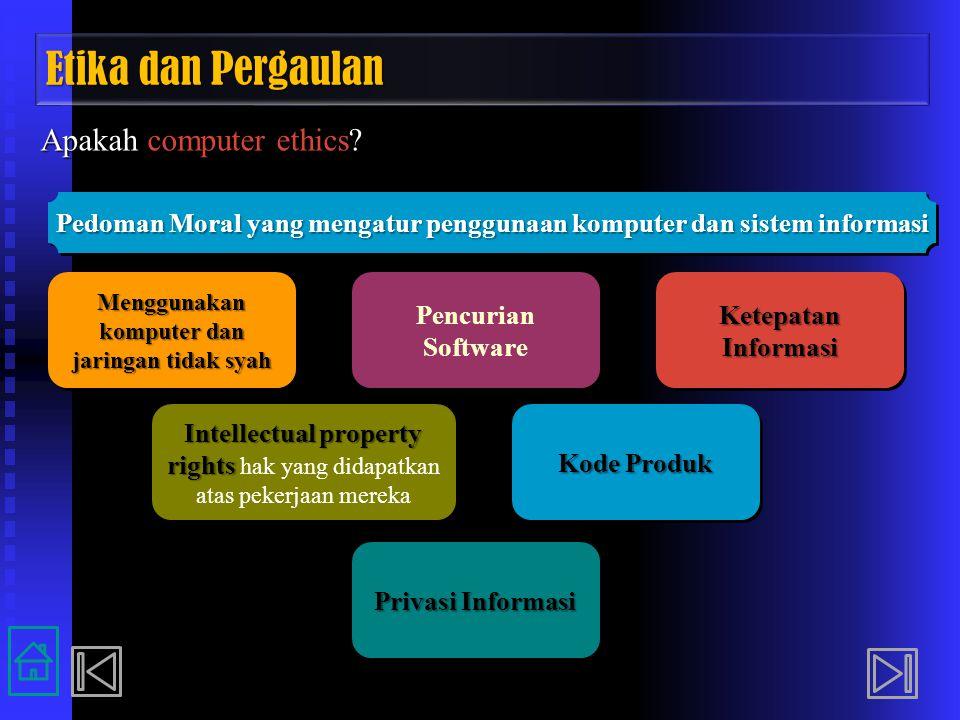 Etika dan Pergaulan Apakah computer ethics