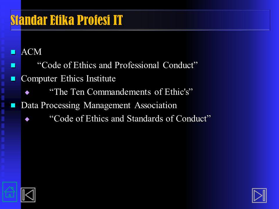 Standar Etika Profesi IT