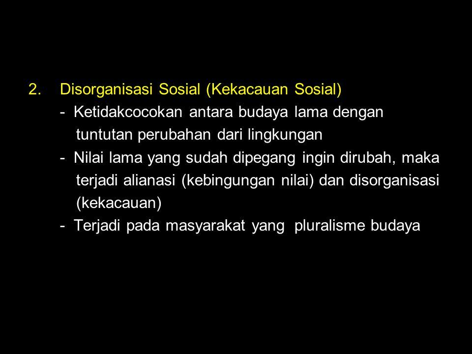 Disorganisasi Sosial (Kekacauan Sosial)
