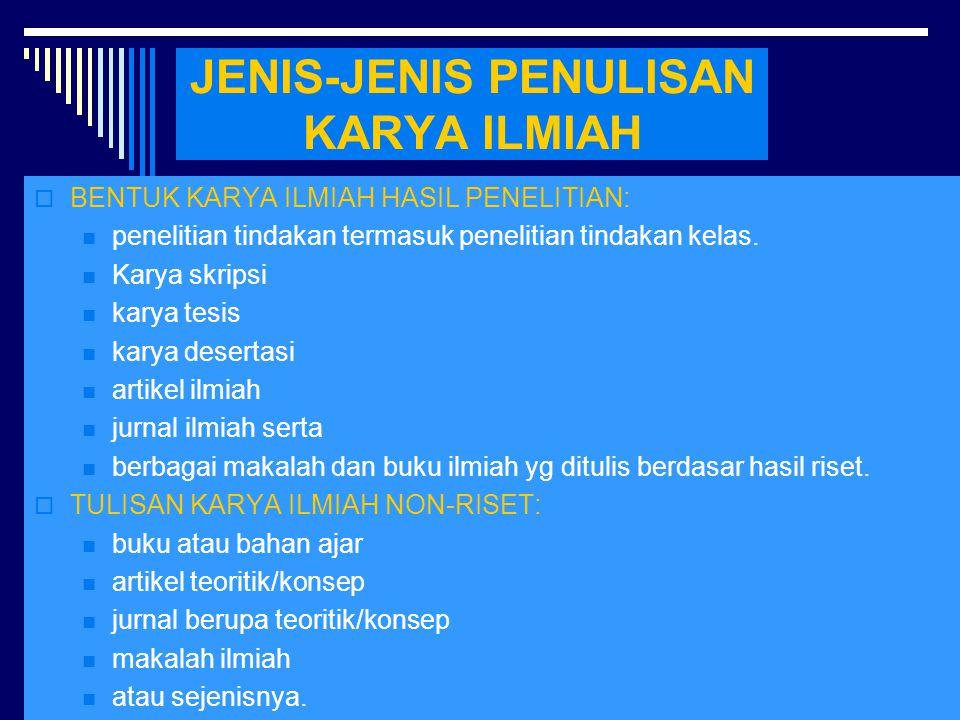 JENIS-JENIS PENULISAN KARYA ILMIAH