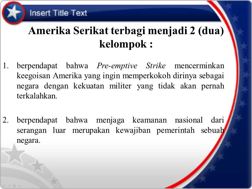 Amerika Serikat terbagi menjadi 2 (dua) kelompok :