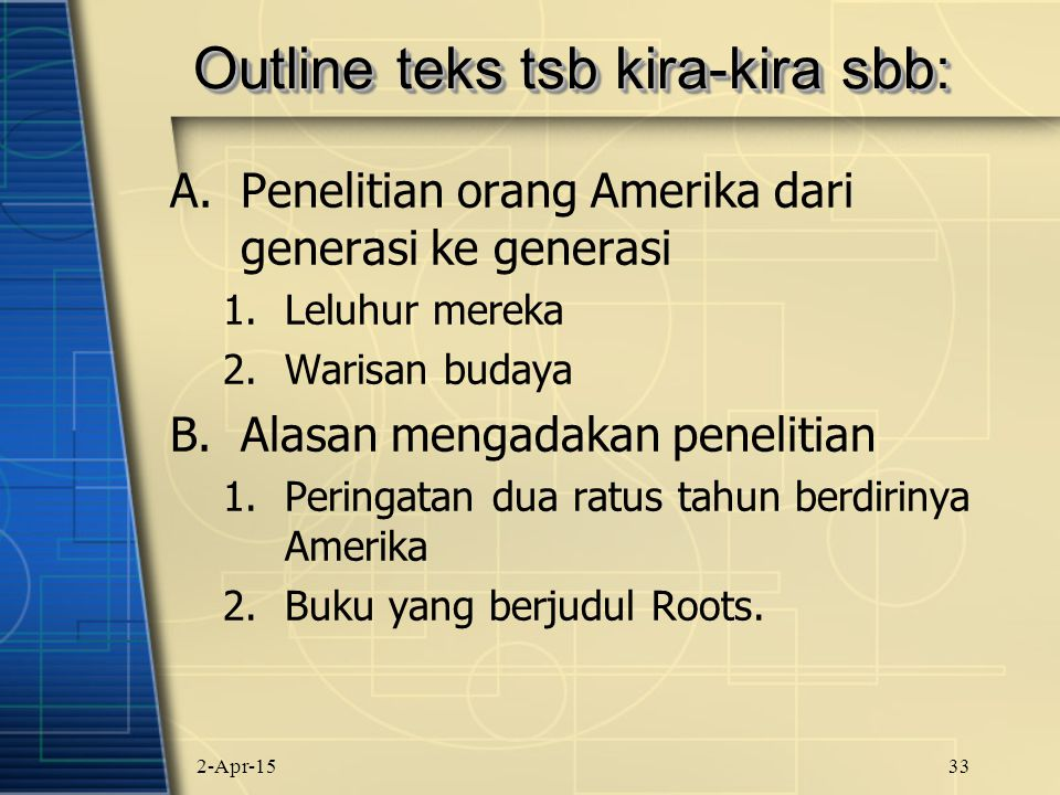 Outline teks tsb kira-kira sbb: