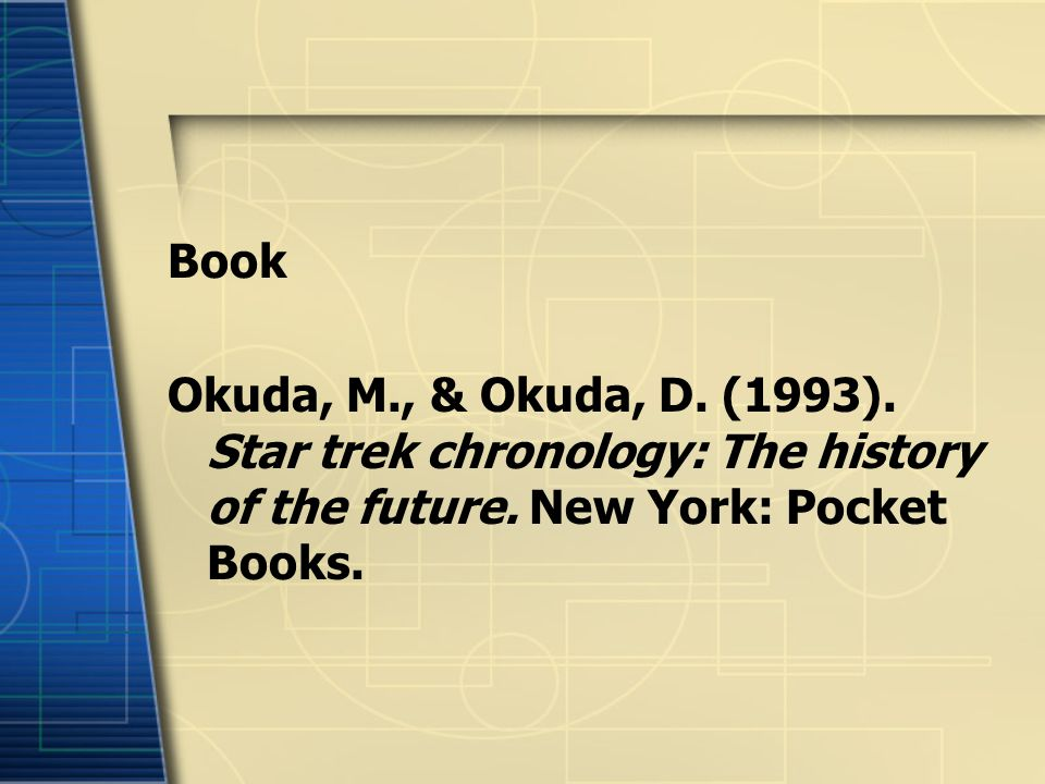 Book Okuda, M., & Okuda, D. (1993). Star trek chronology: The history of the future.