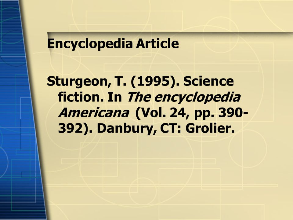 Encyclopedia Article Sturgeon, T. (1995). Science fiction.