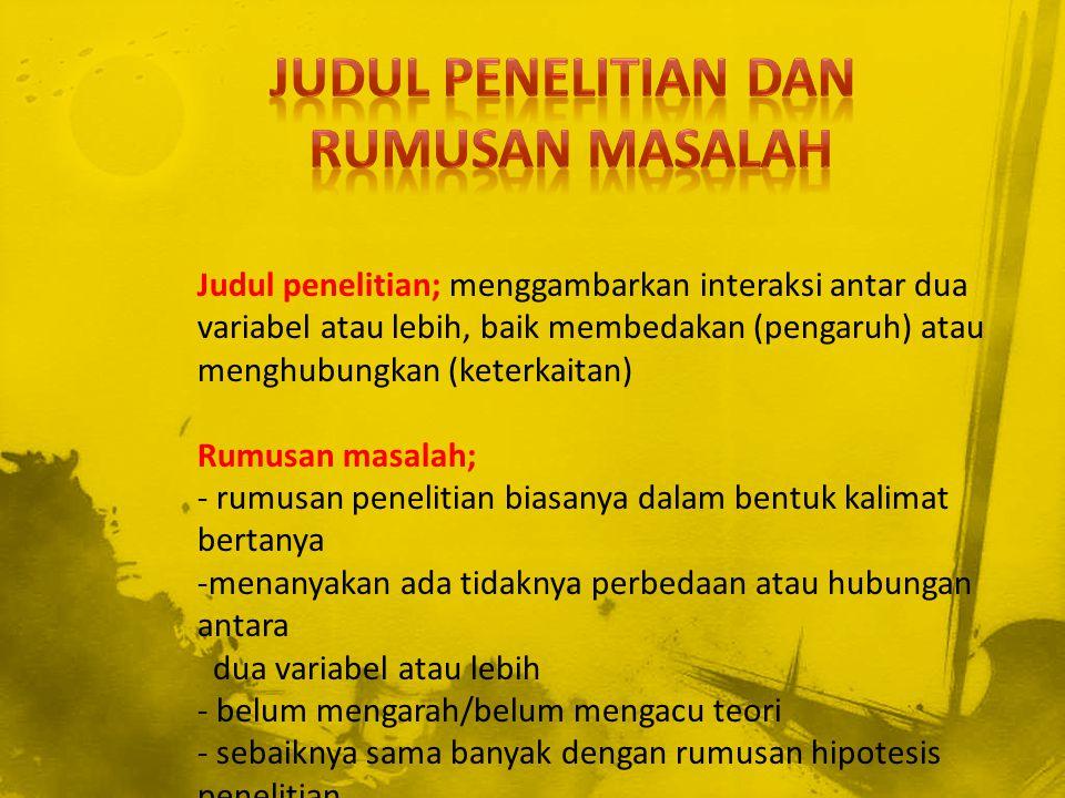 JUDUL PENELITIAN DAN RUMUSAN MASALAH