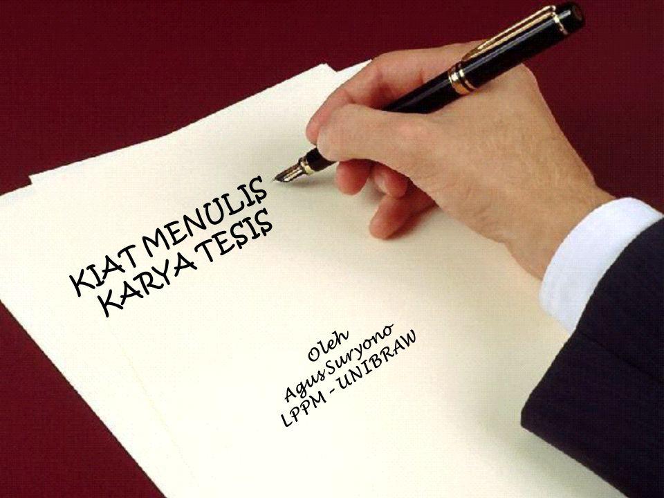 KIAT MENULIS KARYA TESIS