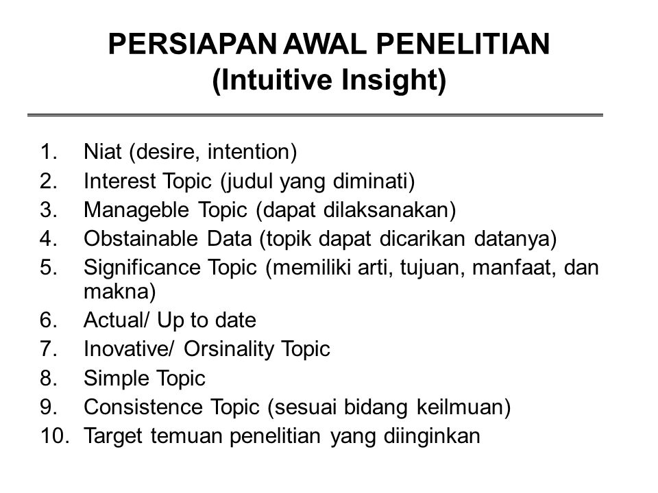 PERSIAPAN AWAL PENELITIAN (Intuitive Insight)