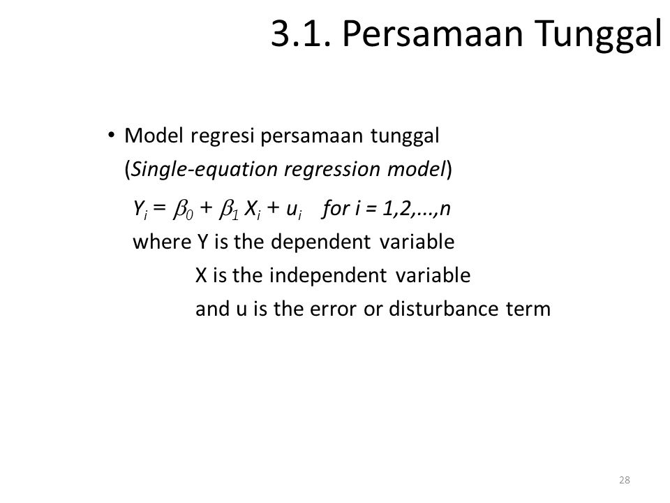 3.1. Persamaan Tunggal Model regresi persamaan tunggal
