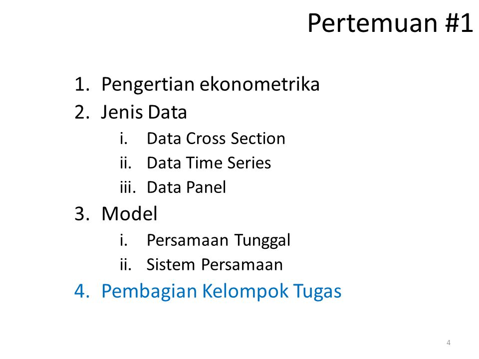 Pertemuan #1 Pengertian ekonometrika Jenis Data Model