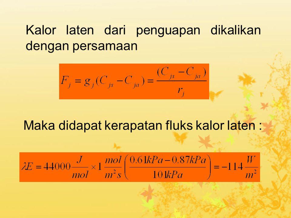 Kalor laten dari penguapan dikalikan dengan persamaan