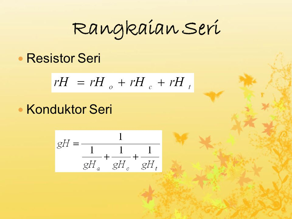 Rangkaian Seri Resistor Seri Konduktor Seri