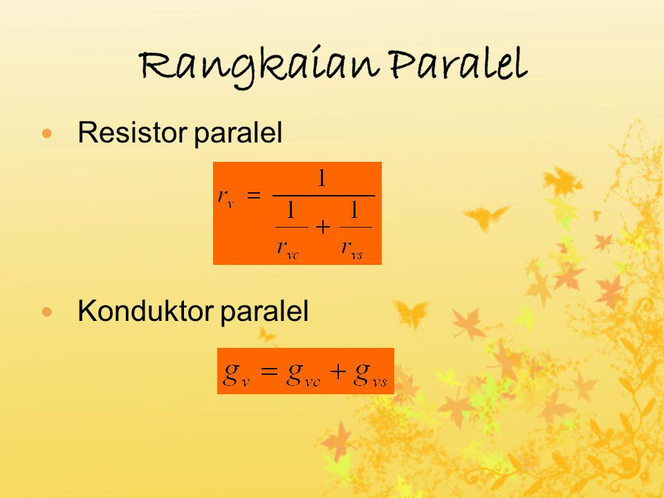Rangkaian Paralel Resistor paralel Konduktor paralel