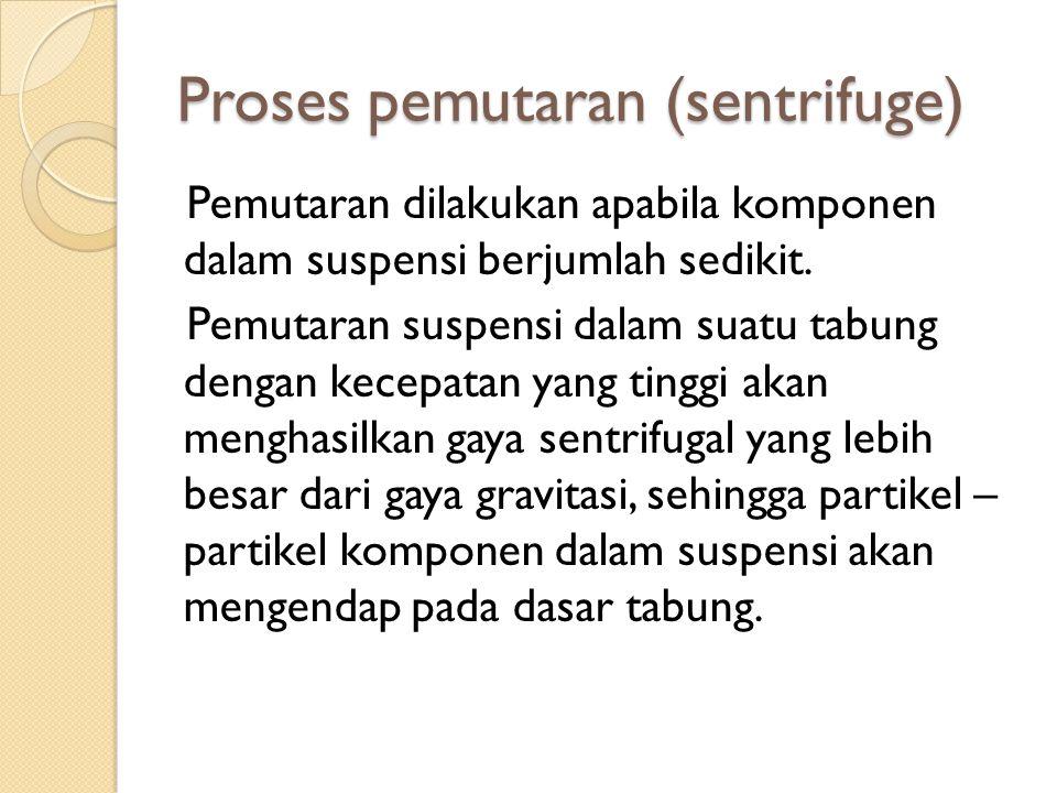 Proses pemutaran (sentrifuge)