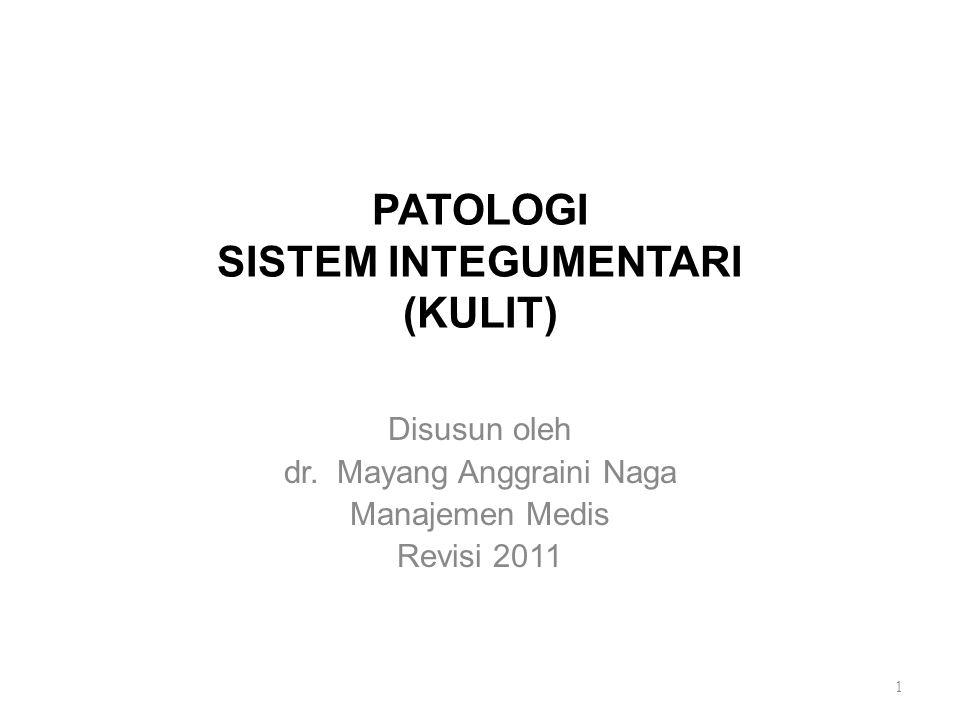 PATOLOGI SISTEM INTEGUMENTARI (KULIT)