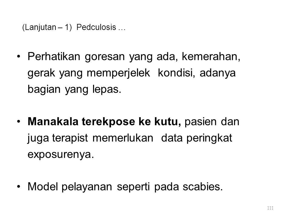 (Lanjutan – 1) Pedculosis …