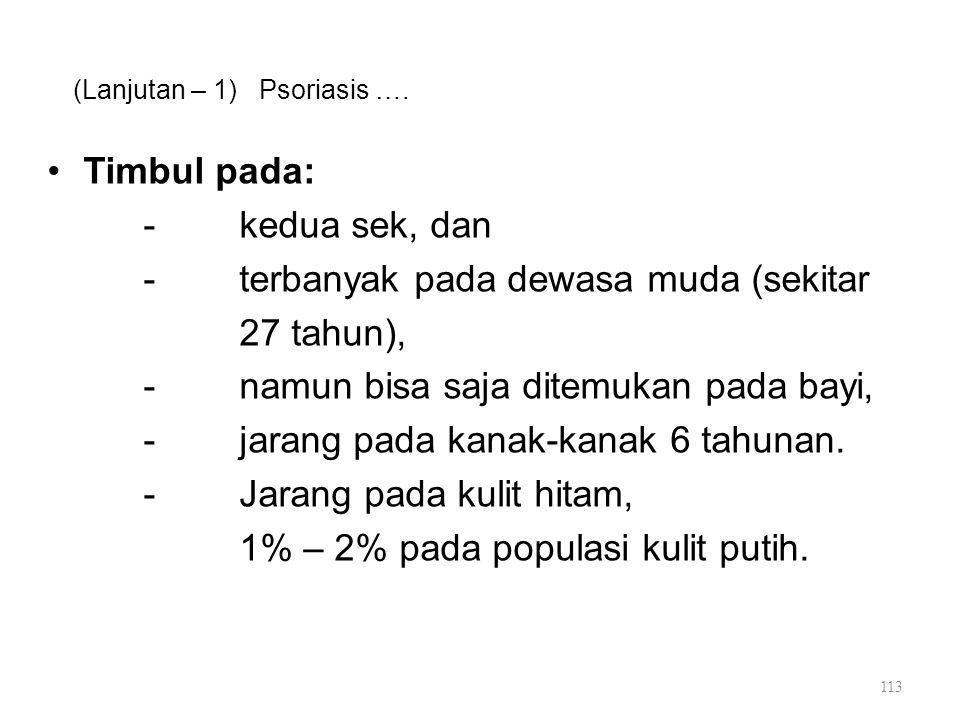 (Lanjutan – 1) Psoriasis ….