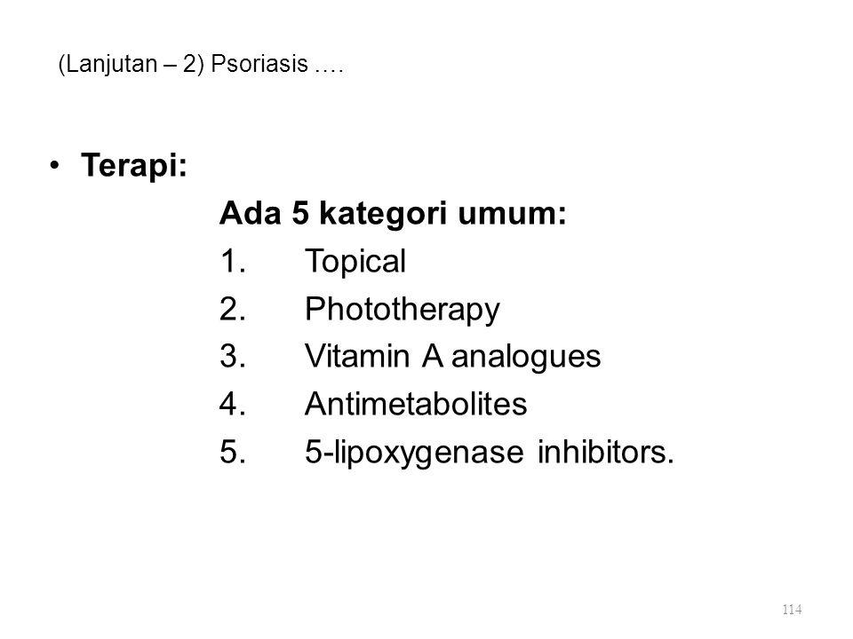 (Lanjutan – 2) Psoriasis ….