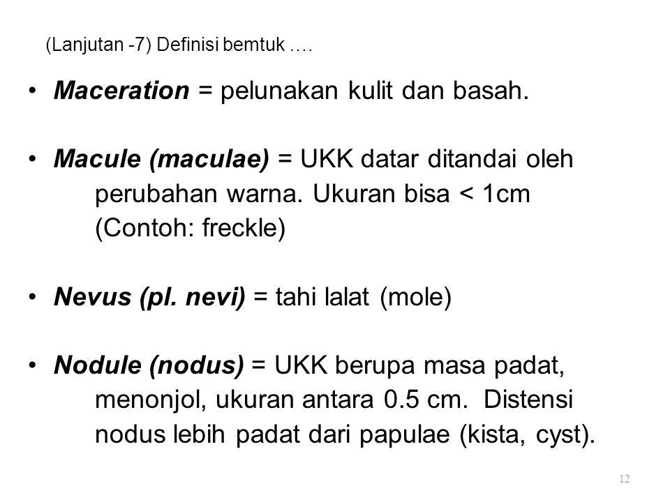 (Lanjutan -7) Definisi bemtuk ….
