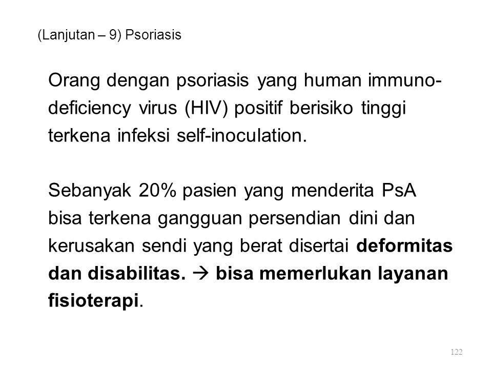 (Lanjutan – 9) Psoriasis