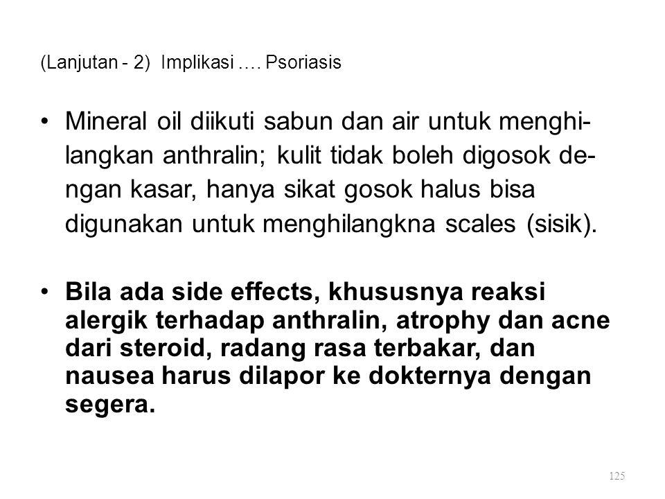 (Lanjutan - 2) Implikasi …. Psoriasis