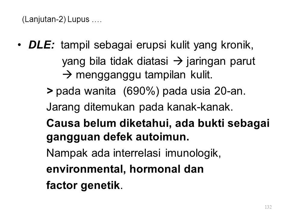 DLE: tampil sebagai erupsi kulit yang kronik,