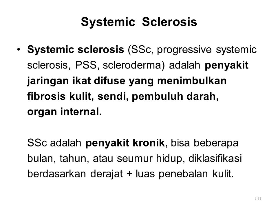 Systemic Sclerosis Systemic sclerosis (SSc, progressive systemic