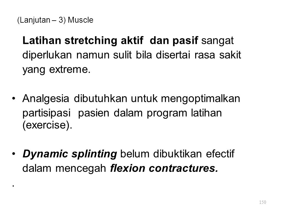 Latihan stretching aktif dan pasif sangat