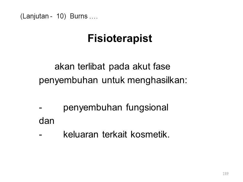(Lanjutan - 10) Burns ….
