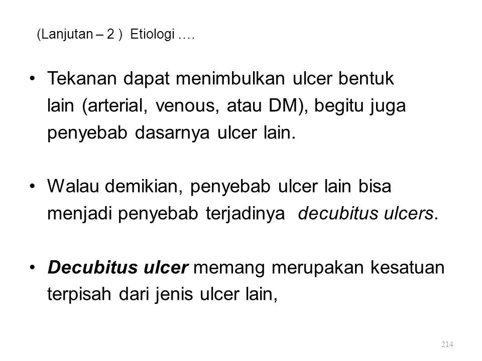 (Lanjutan – 2 ) Etiologi ….
