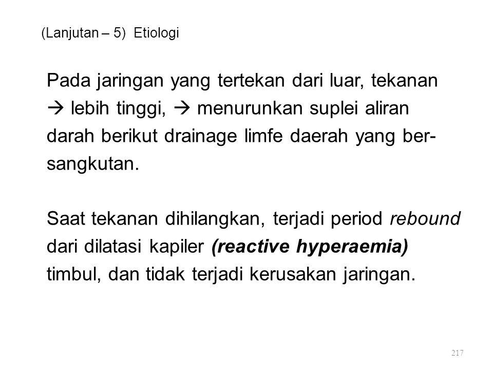 (Lanjutan – 5) Etiologi