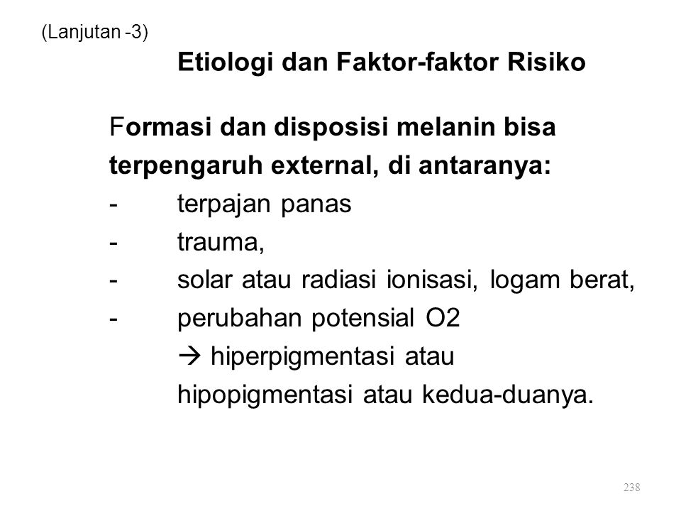 (Lanjutan -3) Etiologi dan Faktor-faktor Risiko