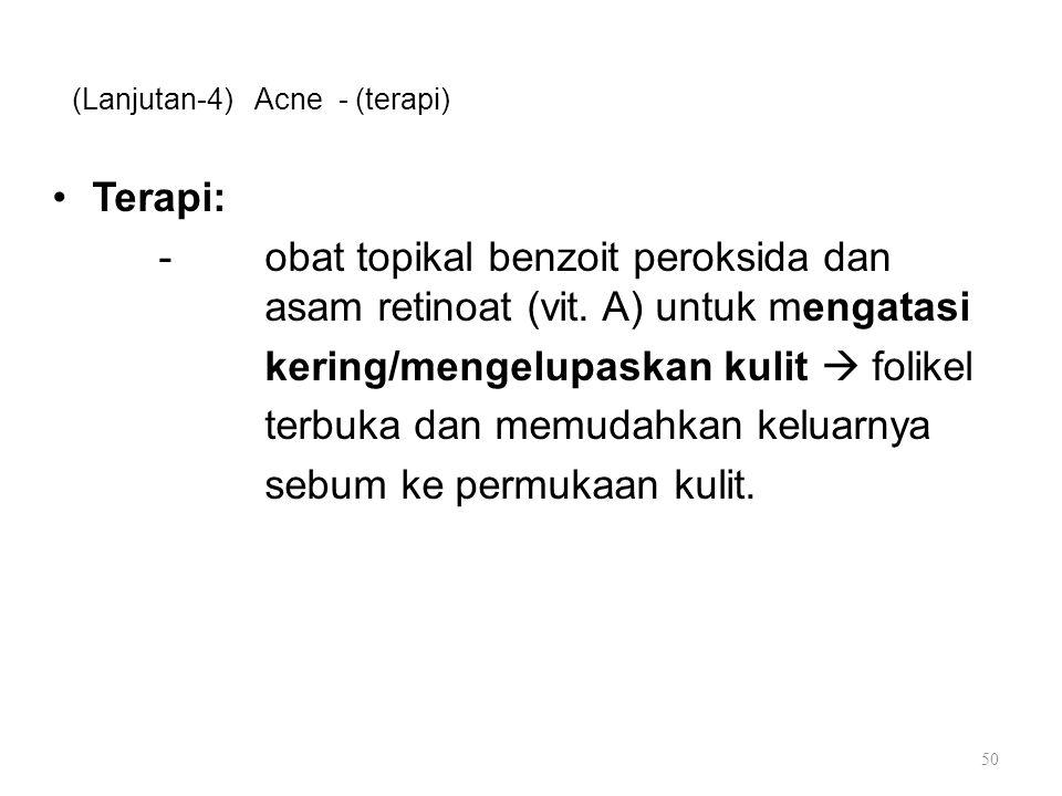 (Lanjutan-4) Acne - (terapi)
